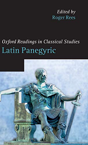 9780199576715: Latin Panegyric (Oxford Readings in Classical Studies)