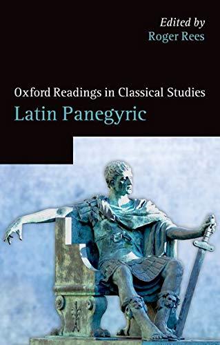 9780199576722: Latin Panegyric (Oxford Readings in Classical Studies)