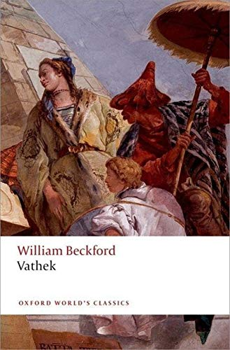 Vathek (Oxford World's Classics) (0199576955) by William Beckford; Thomas Keymer