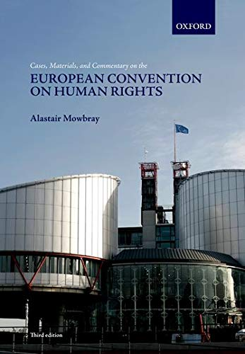 9780199577361: Cases, Materials, and Commentary on the European Convention on Human Rights