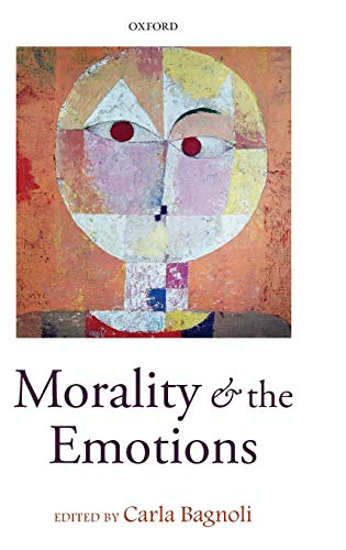 9780199577507: Morality and the Emotions