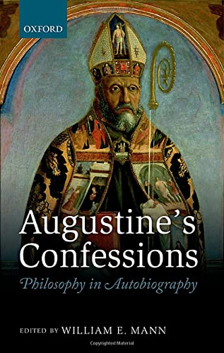 9780199577552: Augustine's Confessions: Philosophy in Autobiography