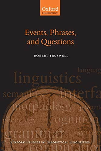 Events, Phrases, and Questions: Truswell, Robert