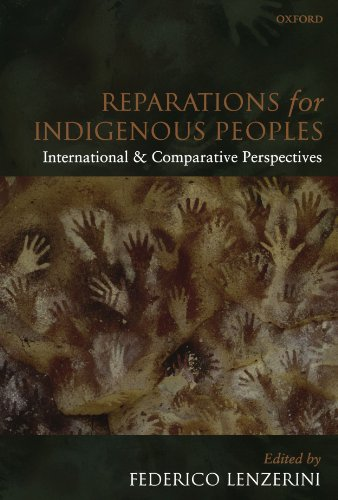 9780199577910: Reparations For Indigenous Peoples: International and Comparative Perspectives