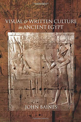 9780199577996: Visual and Written Culture in Ancient Egypt