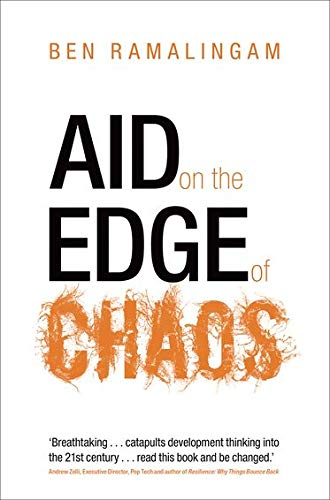 9780199578023: Aid on the Edge of Chaos: Rethinking International Cooperation in a Complex World