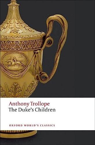 9780199578382: The Duke's Children (Oxford World's Classics)