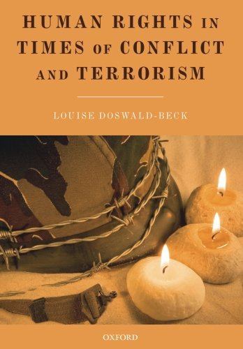 9780199578948: Human Rights in Times of Conflict and Terrorism