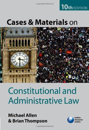 Cases and Materials on Constitutional and Administrative: Thompson, Brian, Allen,