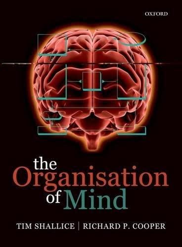 The Organisation of Mind: Shallice, Tim