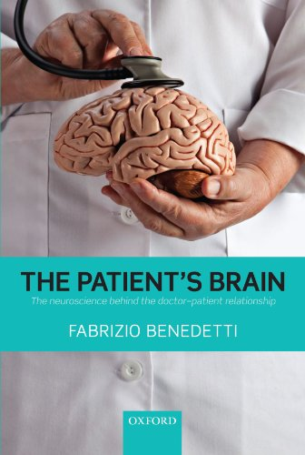 9780199579518: The Patient's Brain: The neuroscience behind the doctor-patient relationship