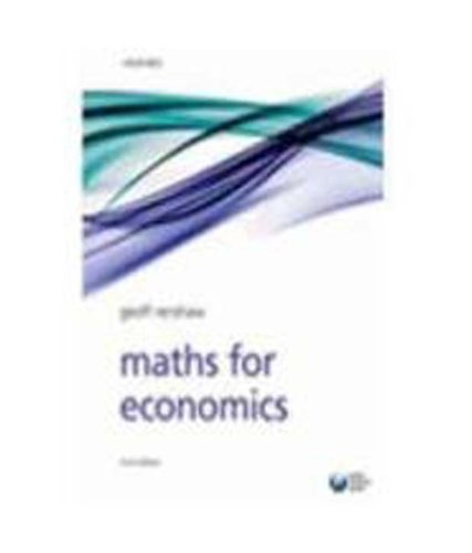 9780199579525: MATHS FOR ECONOMICS 2E