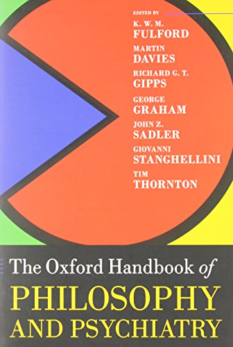 9780199579563: The Oxford Handbook of Philosophy and Psychiatry (Oxford Handbooks)