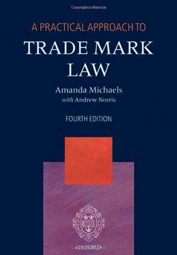 9780199579686: A Practical Approach to Trade Mark Law