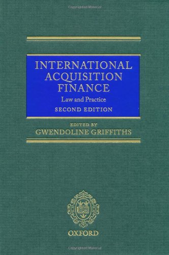 9780199579709: International Acquisition Finance: Law and Practice