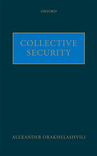 9780199579846: Collective Security