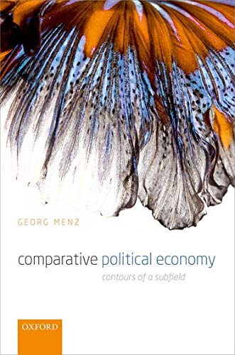 9780199579990: Comparative Political Economy: Contours of a Subfield