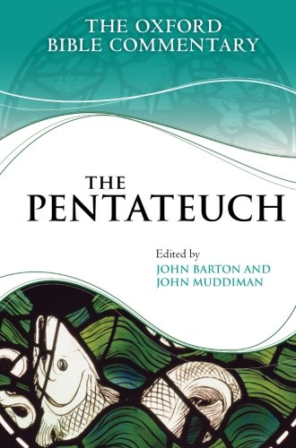The Pentateuch (Oxford Bible Commentary) (0199580243) by John Barton; John Muddiman