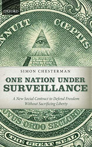 One Nation Under Surveillance.: Chesterman, Simon.