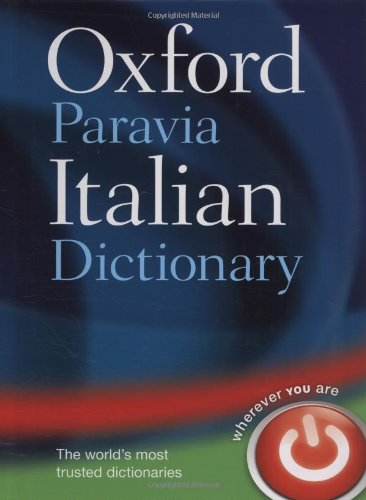 9780199580422: Oxford-Paravia Italian Dictionary