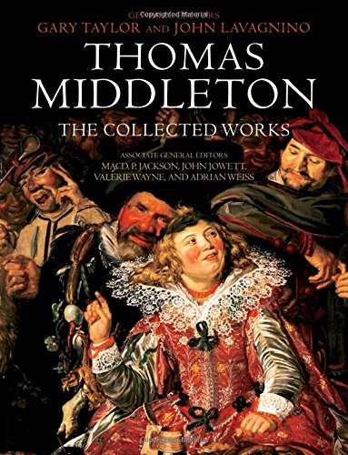9780199580538: Thomas Middleton: The Collected Works