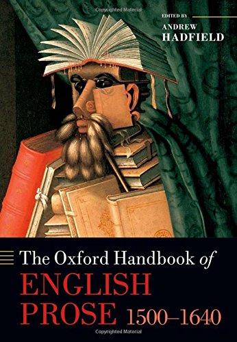 9780199580682: The Oxford Handbook of English Prose 1500-1640 (Oxford Handbooks)