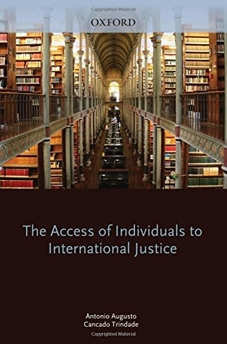 9780199580958: The Access of Individuals to International Justice
