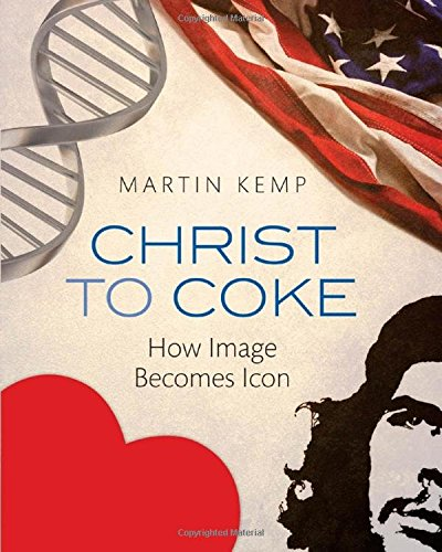 9780199581115: Christ to Coke: How Image Becomes Icon
