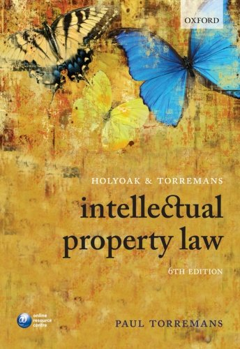 9780199581290: Holyoak and Torremans Intellectual Property Law
