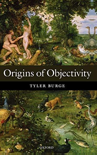 9780199581405: Origins of Objectivity