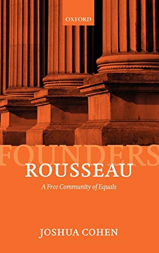 9780199581498: Rousseau: A Free Community of Equals (Founders of Modern Political and Social Thought)