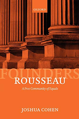9780199581504: Rousseau: A Free Community of Equals (Founders of Modern Political and Social Thought)