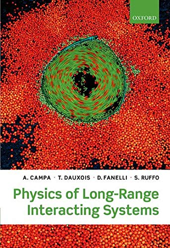 9780199581931: Physics of Long-Range Interacting Systems
