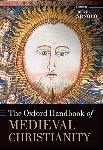 9780199582136: The Oxford Handbook of Medieval Christianity