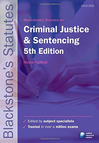 9780199582310: Blackstone's Statutes on Criminal Justice & Sentencing (Blackstone's Statute Series)