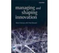9780199582471: Managing and Shaping Innovation