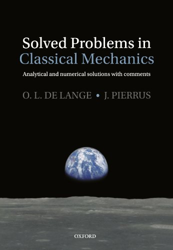 9780199582518: Solved Problems In Classical Mechanics: Analytical and Numerical Solutions with Comments