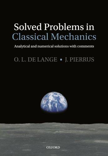 Solved Problems in Classical Mechanics: O. L. Delange
