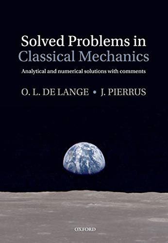 9780199582525: Solved Problems in Classical Mechanics: Analytical and Numerical Solutions with Comments
