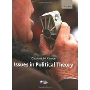 9780199582693: ISSUES IN POLITICAL THEORY.