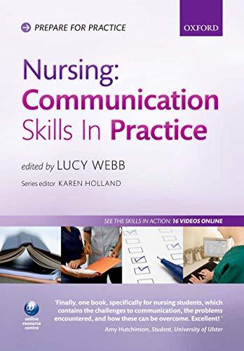 9780199582723: Nursing: Communication Skills in Practice (Prepare for Practice)