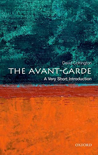 9780199582730: The Avant Garde: A Very Short Introduction (Very Short Introductions)