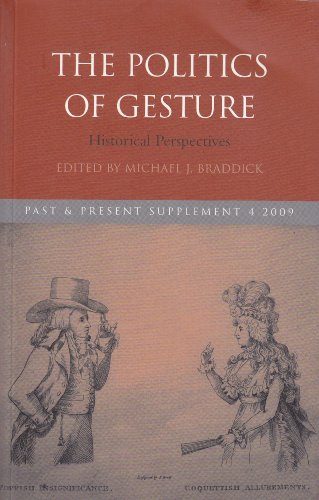 9780199583058: The Politics of Gesture: Historical Perspectives (Past & Present, Supplement 4, 2009)