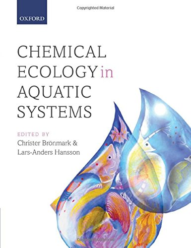 Chemical Ecology in Aquatic Systems: Bronmark, Christer; Hansson,
