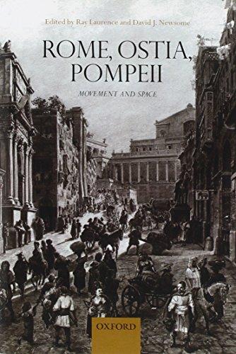 9780199583126: Rome, Ostia, Pompeii: Movement and Space