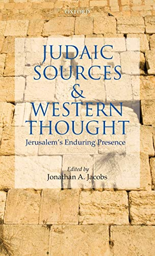 9780199583157: Judaic Sources and Western Thought: Jerusalem's Enduring Presence
