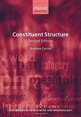 9780199583454: Constituent Structure (Oxford Surveys in Syntax & Morphology)