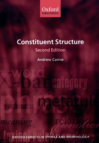 9780199583461: Constituent Structure (Oxford Surveys in Syntax & Morphology)