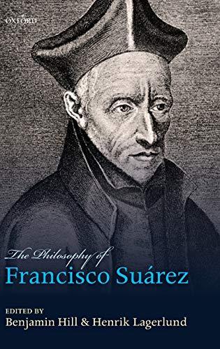 9780199583645: Philosophy of Francisco Suarez