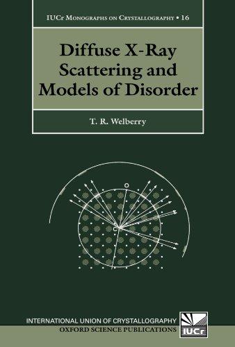 9780199583812: Diffuse X-Ray Scattering and Models of Disorder (International Union of Crystallography Monographs on Crystallography)